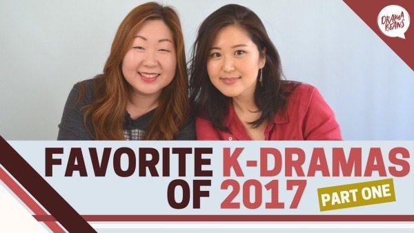 [Vlog] Our favorite K-dramas of 2017, Part 1 of 2